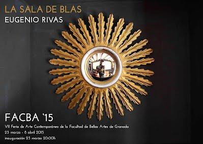 Eugenio Rivas_La Sala de Blas_FACBA 15